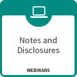 Webinar – How to Increase the Clarity & Quality of Your Financial Statement Footnotes
